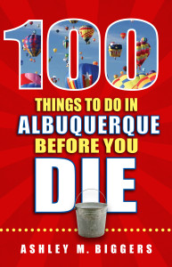 100 Things to Do in Albuquerque